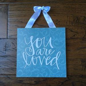 You Are Loved Beautiful Decorative Plaque